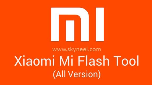 Download Xiaomi Mi Flash Tool (All Version) with image Guide
