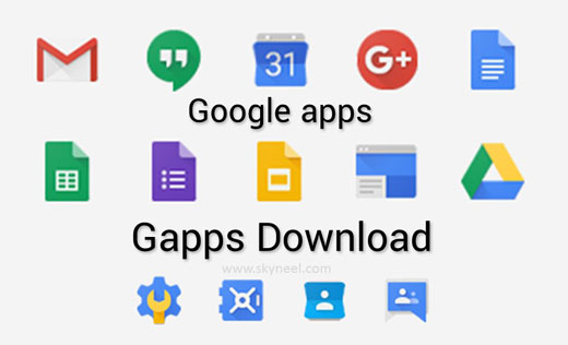GApps Download : Google Apps for all Android Device
