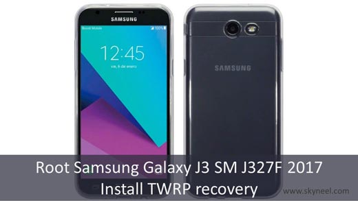 How to root Samsung Galaxy J3 SM J327F 2017 and install TWRP recovery