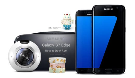 How to update Nougat Galaxy S7 Edge SM G935T Stock Rom