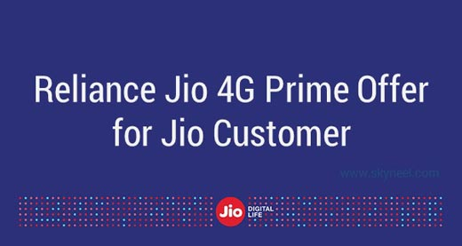 Reliance Jio 4G Prime Offer for Jio Customer