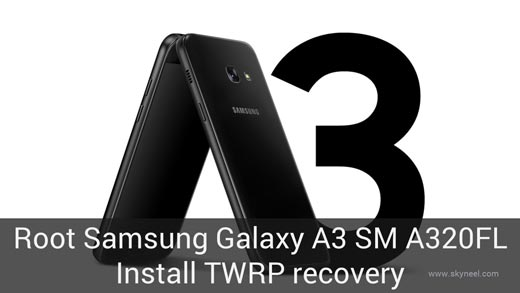Root Samsung Galaxy A3 SM A320FL 2017 and install TWRP recovery