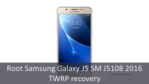 Root Samsung Galaxy J5 SM J5108 2016 TWRP recovery