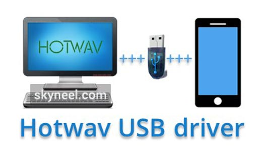 Download Hotwav USB driver (all version) with installation guide