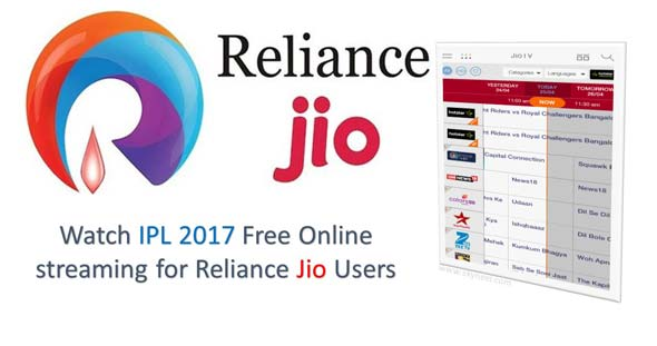 Watch IPL 2017 Free Online streaming for Reliance Jio Users