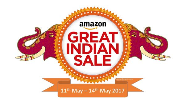 Amazon Great Indian Sale 2017 Offers from 11- 14 May 2017