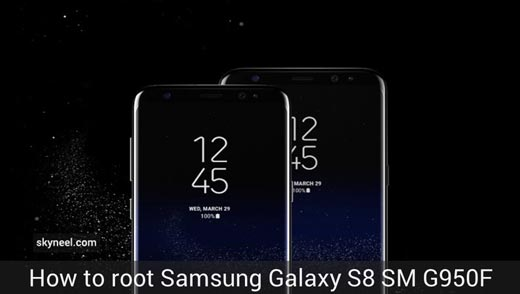 How to root Samsung Galaxy S8 SM G950F