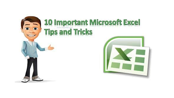 10 Important Microsoft Excel Tips and Tricks