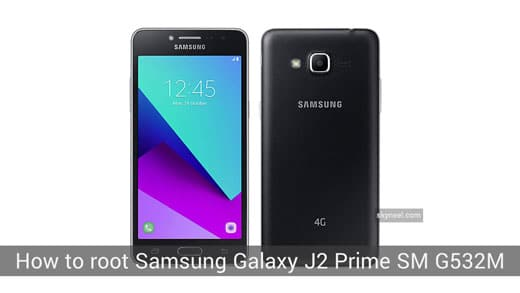 How to root Samsung Galaxy J2 Prime SM G532M