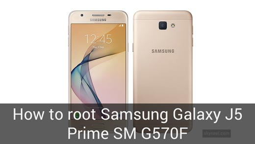 How to root Samsung Galaxy J5 Prime SM G570F