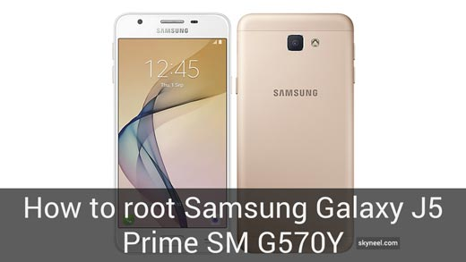 How to root Samsung Galaxy J5 Prime SM G570Y