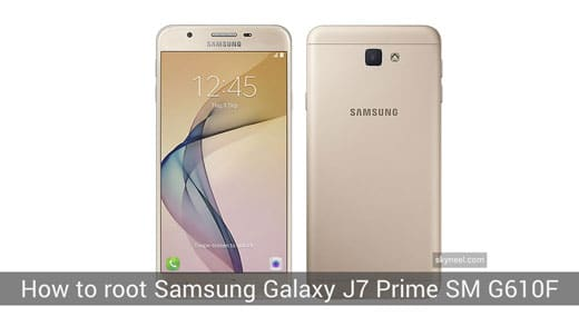 How to root Samsung Galaxy J7 Prime SM G610F
