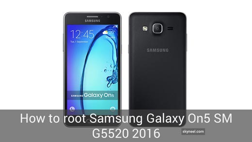 sm g5520 2016 سامسونگ How to root Samsung Galaxy On5 SM G5520 2016
