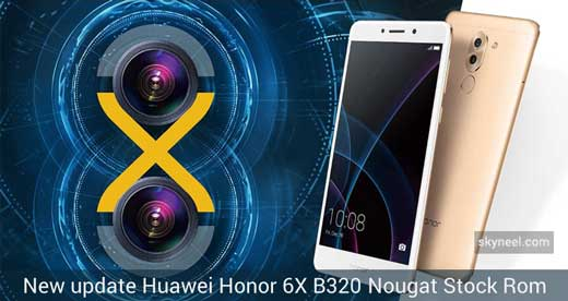 New update Huawei Honor 6X B320 Nougat Firmware