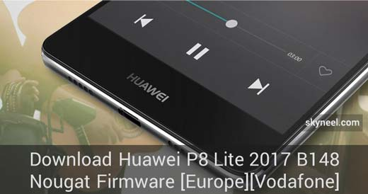 Download Huawei P8 Lite 2017 B148 Nougat Firmware [Europe][Vodafone]