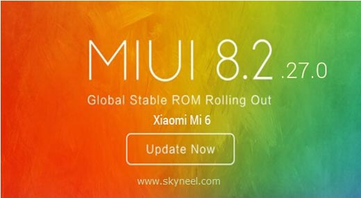 Download and install Xiaomi Mi 6 MIUI 8.2.27.0 Stable Rom