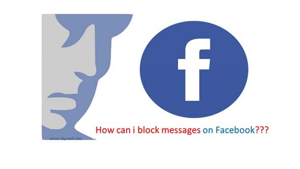 How can i block messages on Facebook