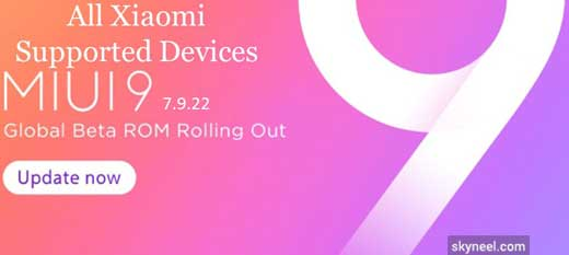 Download MIUI 9 Global Beta ROM 7 9 22 for Xiaomi Supported Devices