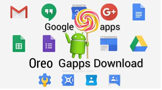 Download Oreo GApps (Android Google Apps)