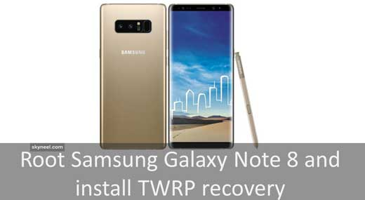 Root Samsung Galaxy Note 8 and install TWRP recovery