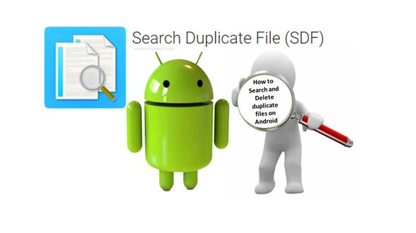 Search and delete duplicate files on Android phone