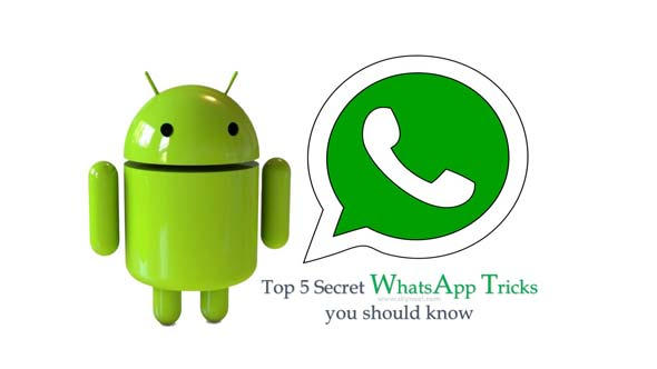 Top 5 Secret WhatsApp tricks you should know