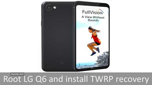 Root LG Q6 and install TWRP recovery