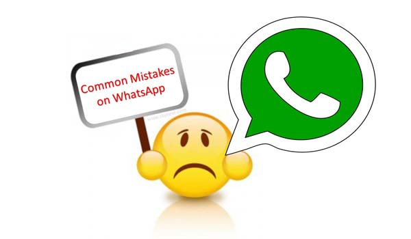 Common mistakes on WhatsApp