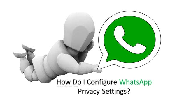 How to configure WhatsApp privacy settings