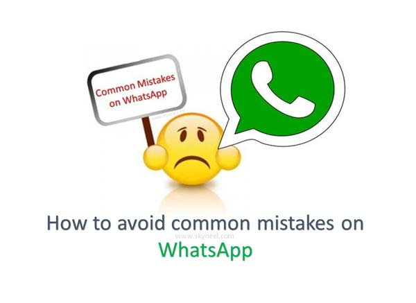 Avoid common mistakes on WhatsApp