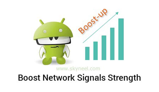 How to Boost Network Signals Strength at your Android