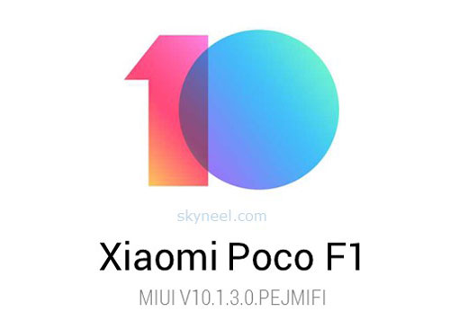 Poco F1 MIUI 10 1 3 0 Global Stable Rom ( Android Pie 9 0)