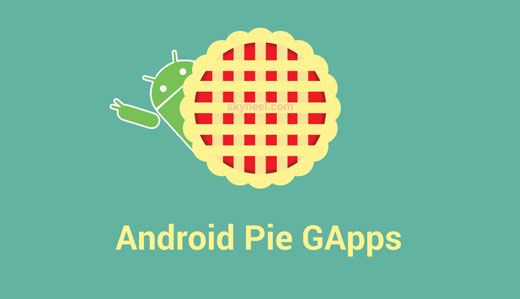 Pie GApps (Android Google Apps)