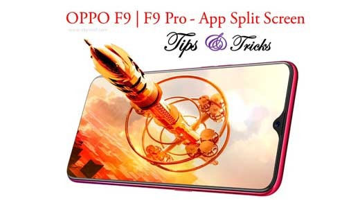 How to Use App Split Screen feature on Oppo F9 Pro