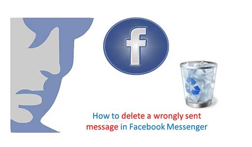 How to delete a wrongly sent message in Facebook Messenger