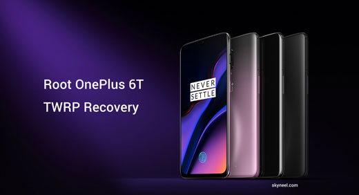 How to root OnePlus 6T with TWRP Recovery