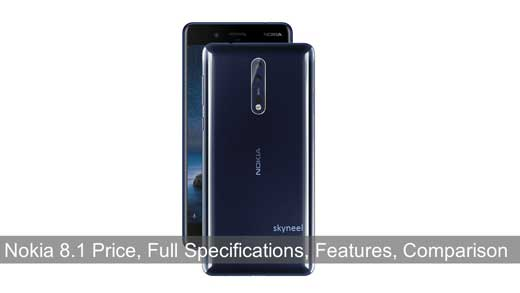 Nokia 8.1 Price, Full Specifications, Features, Comparison