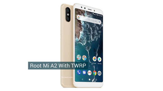 Root Mi A2 with TWRP recovery