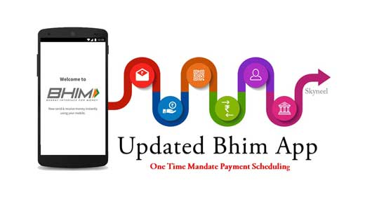 Updated Bhim app with one time mandate payment scheduling feature