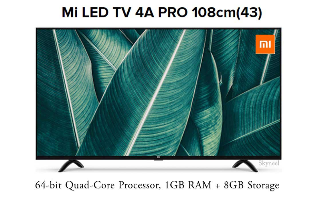 Xiaomi Mi LED TV 4A PRO 43-Inch Launched in India