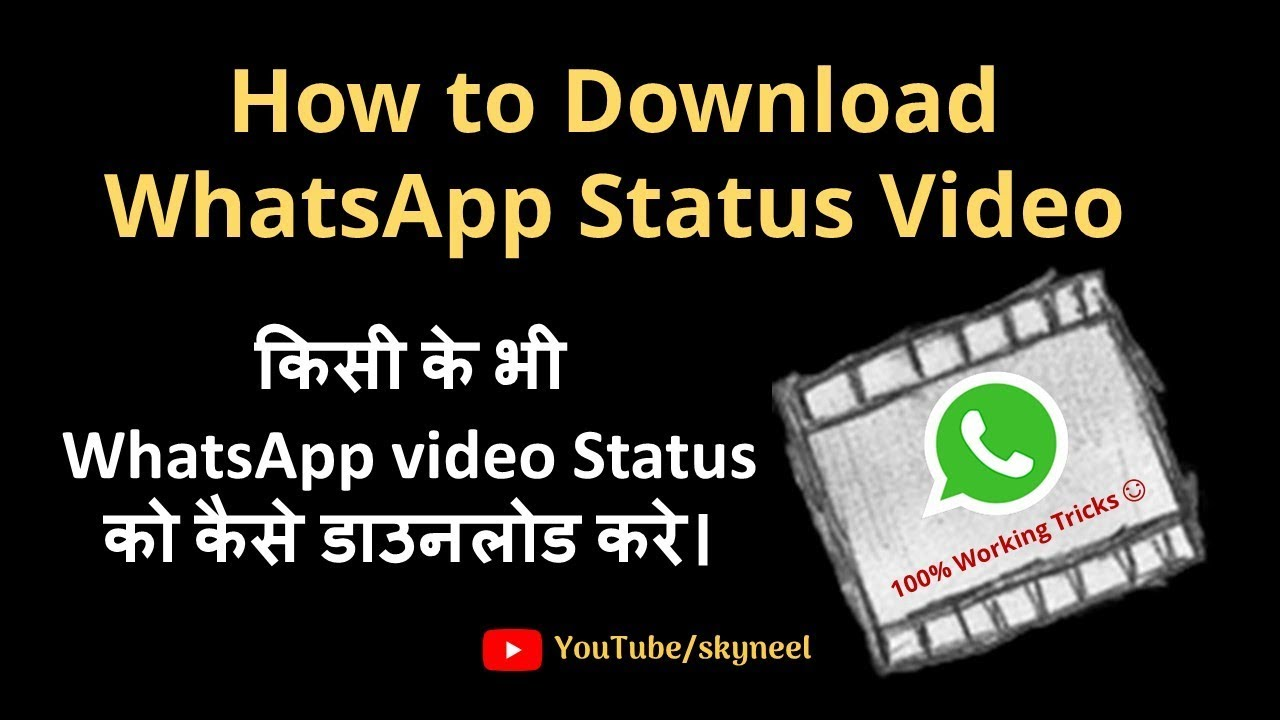 How Can I Download And Save Whatsapp Status Video To Galary