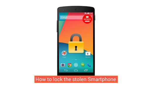 How to lock the stolen Smartphone