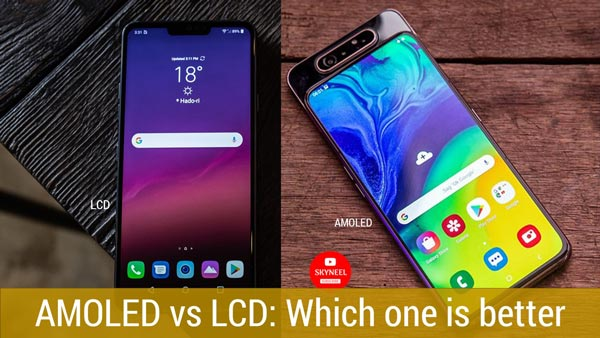 AMOLED vs LCD: Which one is better for you