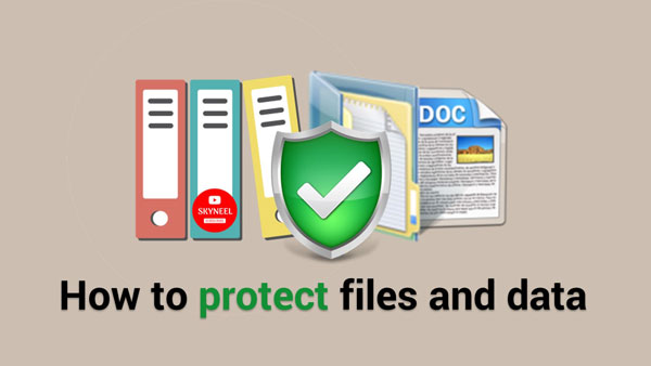 How to protect files and data