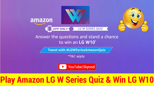 Amazon LG W Series Quiz Answer