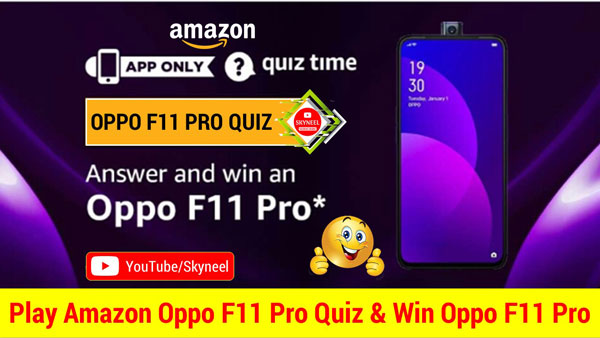 Amazon Oppo F11 Pro Quiz Answer