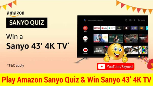 Amazon Sanyo Quiz Answer - Win Sanyo 43' 4K TV