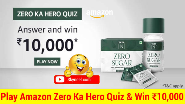 Amazon Zero Ka Hero Quiz Answer – Win ₹10,000 (Winners 25)