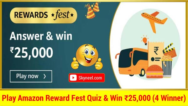 Amazon Reward Fest Quiz Answer – Win ₹25,000 (4 Winner)