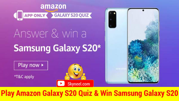 Amazon Galaxy S20 Quiz Answers – Win Samsung Galaxy S20 (3 Winners)